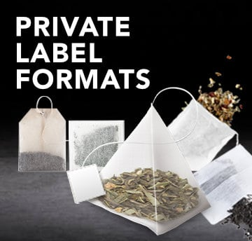 Tea Private Label Formats