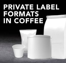 Private Label Formats in Coffee
