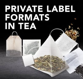 Private Label Formats in Tea